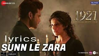 Sun Le zara lyrics 1921 movie song 2018 zareena khan video official song romantic song karoke hindi
