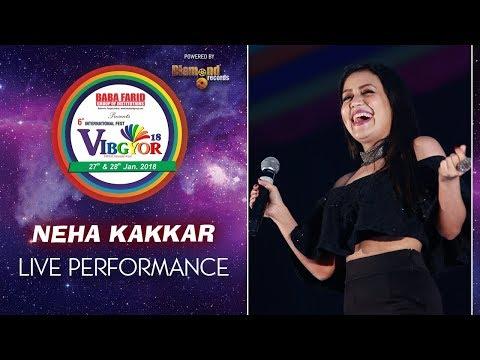 Neha Kakkar Live in Concert at VIBGYOR 2K18 | BFGI Bathinda