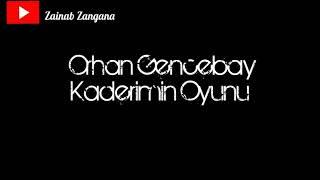 Orhan Gencebay - Kaderimin Oyunu - مترجمة Resimi
