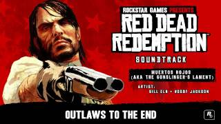 Muertos Rojos (The Gunslinger's Lament) - Red Dead Redemption Soundtrack