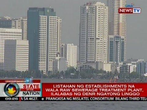 Listahan ng establishment na wala raw sewerage treatment plant, ilalabas ng DENR