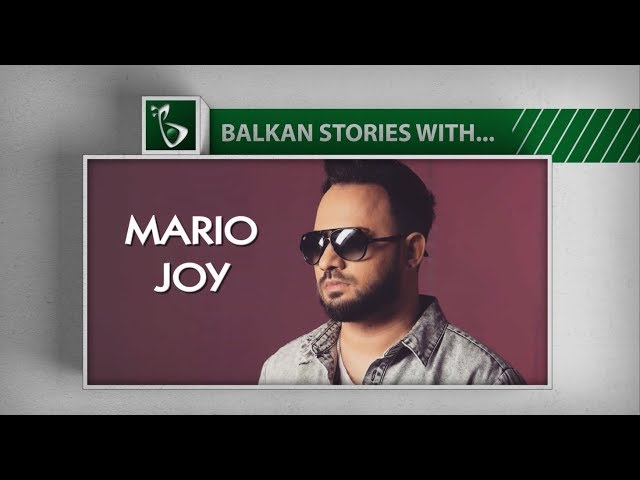 BALKAN STORIES with... MARIO JOY