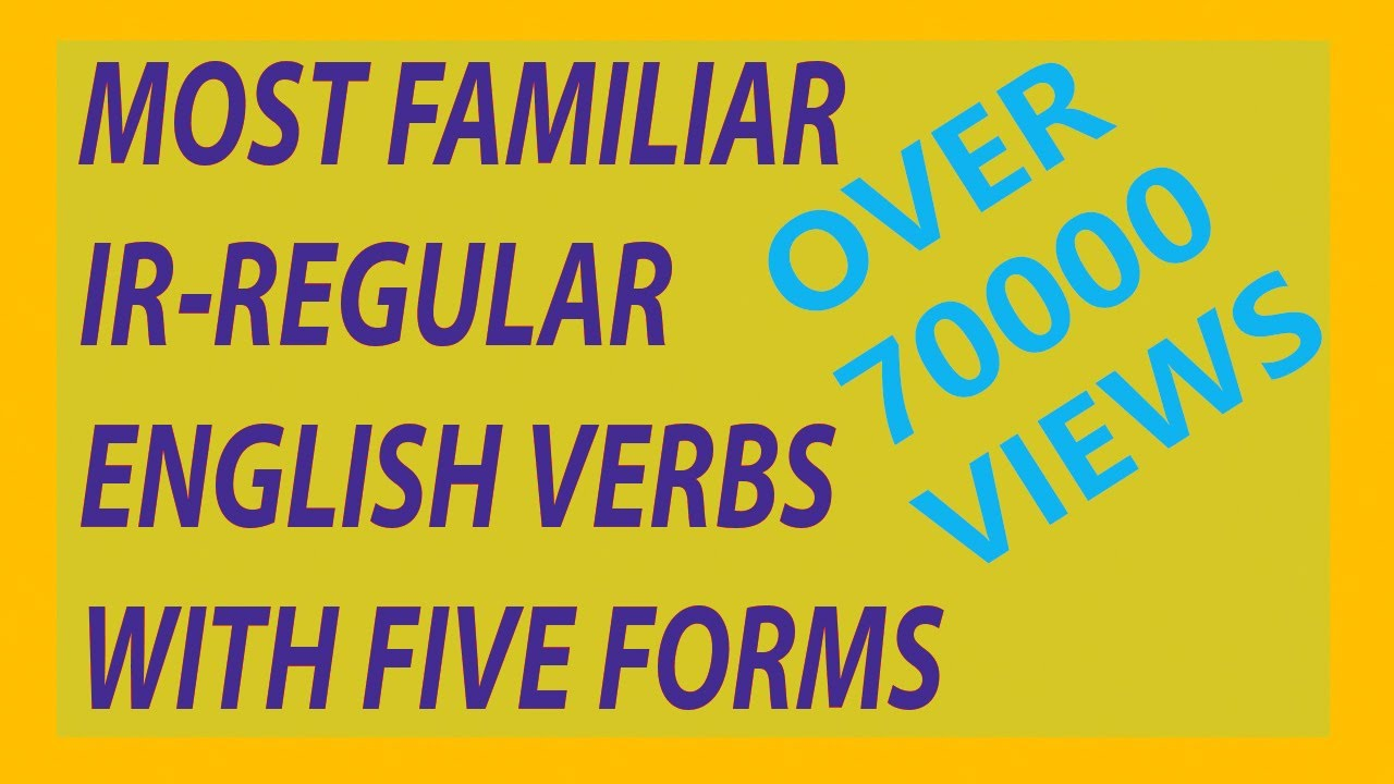 Most Common Verbs With Five Forms And With Urdu Meanings Youtube