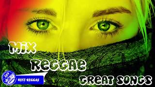 New Reggae Cover Mix Best Reggae Music Songs - Best Reggae Remix Of Popular.mp3
