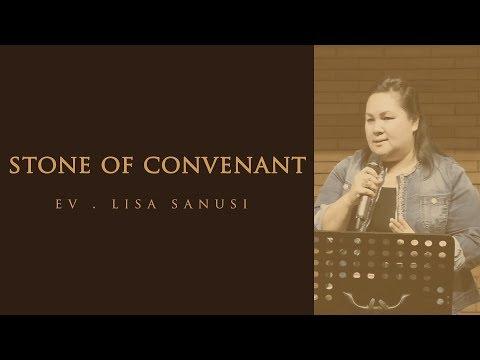 STONE OF CONVENANT - Ev. Lisa Sanusi