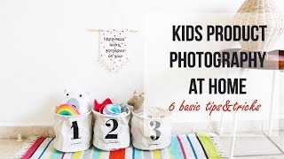 how to create set up for kids product photography at home