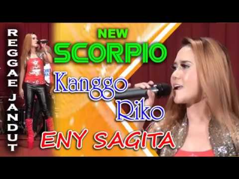 ENY SAGITA - Kanggo Riko - New Scorpio