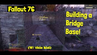Building A Cool Bridge Base in Fallout 76!