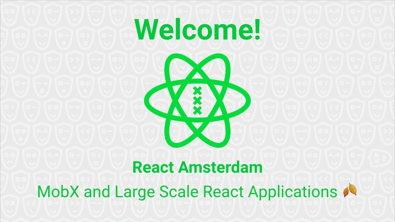 React Amsterdam Autumn Meetup: MobX and Large Scale React Applications