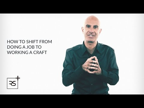 How to Shift From Doing a Job to Working a Craft | Robin Sharma