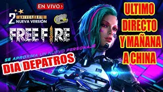 🔴 Ultimo Directo y Mañana Rumbo a China!! - Free Fire - Día dePatros y Jugando con Watzap!!