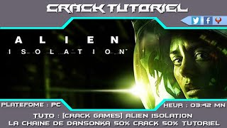 [CRACK GAMES] ALIEN : ISOLATION