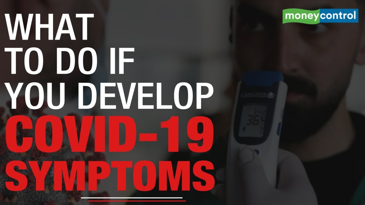 COVID-19: What to do if you see symptoms? Diagnosis and treatment | Explained thumbnail