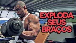 EXPLODA SEUS BRAÇOS! - Treino Bíceps e Tríceps