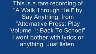 Rare Say Anything Recording: Walk Through Hell from the AP