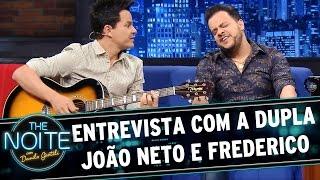 The Noite (15/07/15) - Entrevista João Neto & Frederico
