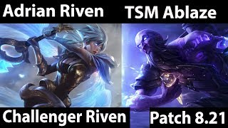 [ Adrian Riven ] Riven vs Ryze [ TSM Ablaze ] Top - Trying my best to win today need these wins