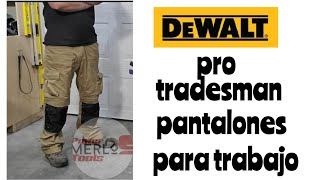 Pantalones Para Trabajo Profesionales Dewalt Dxww50023 Tan Pro Tradesman Trousers By Dewalt Youtube