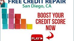 Free Credit Repair San Diego California   How To Fix Bad Credit