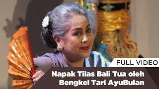 Download Napak Tilas Bali Tua oleh Bengkel Tari AyuBulan