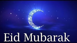 Eid Mubarak 2016- wishes, Happy Eid Greetings, E Card, Whatsapp video message, sms, quotes 2