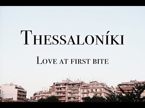 Thessaloniki: Love At First Bite | GREECE EDITION - EP. 04