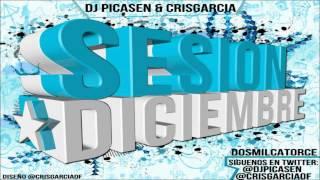 05.Session Dj Picasen & CrisGarcia - Diciembre 2014 (Reggaeton Electro Latino Mambo House)