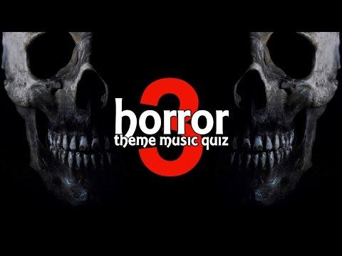 Horror Movie Theme Music Quiz #3