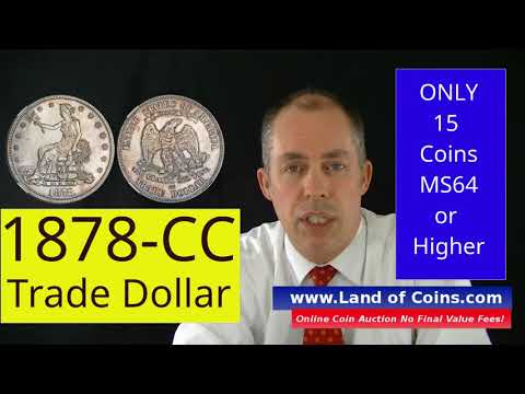 1878-CC Trade Dolar Values And Facts. |  Land Of Coins .com