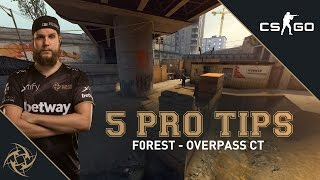 5 Pro Tips - f0rest CT side (overpass)