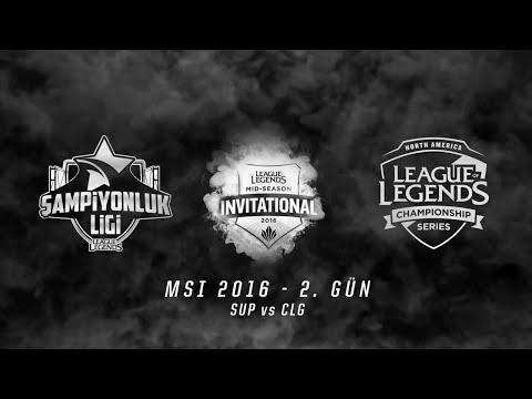 MSI 2016 Grup Aşaması - 2. Gün: SUP vs CLG Maç Özeti