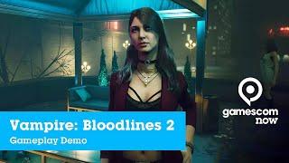 #gamesocm2019 - Vampire: The Masquerade: Bloodlines 2 - Gameplay Demo | IGN @ gamescom now