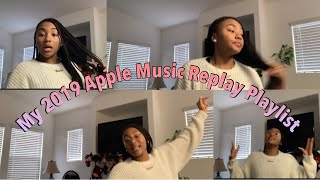 Gambar cover MY 2019 APPLE MUSIC REPLAY PLAYLIST (kinda...)