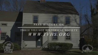 Three Village Historical Society Commercial : Pass History On