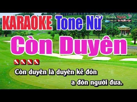 Còn Duyên Karaoke ( Tone Nữ ) - Nhạc Sống Thanh Ngân