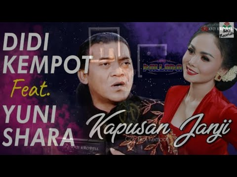 kapusan-janji/didi-kempot-feat-yuni-shara/-new-pallapa-koplo-version