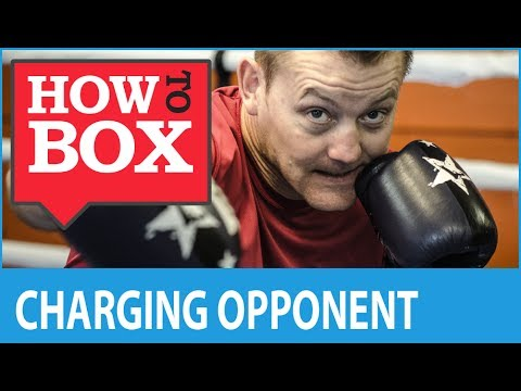 Dealing with a Charging Opponent - How to Box