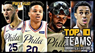 Top 10 NBA Teams with the Brightest Future Part 2