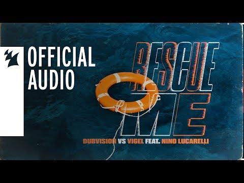 Dubvision vs Vigel feat  Nino Lucarelli - Rescue Me
