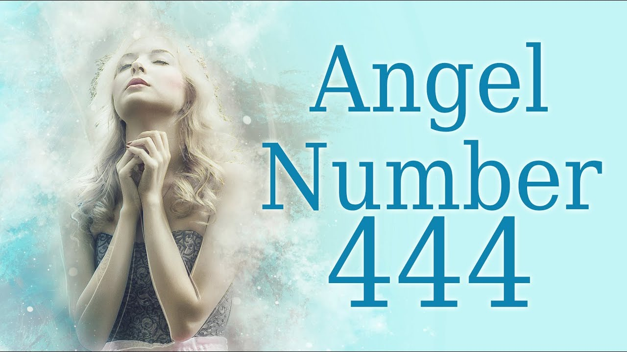 The Meaning Of Angel Number 444 Message From Your Guardian Angels