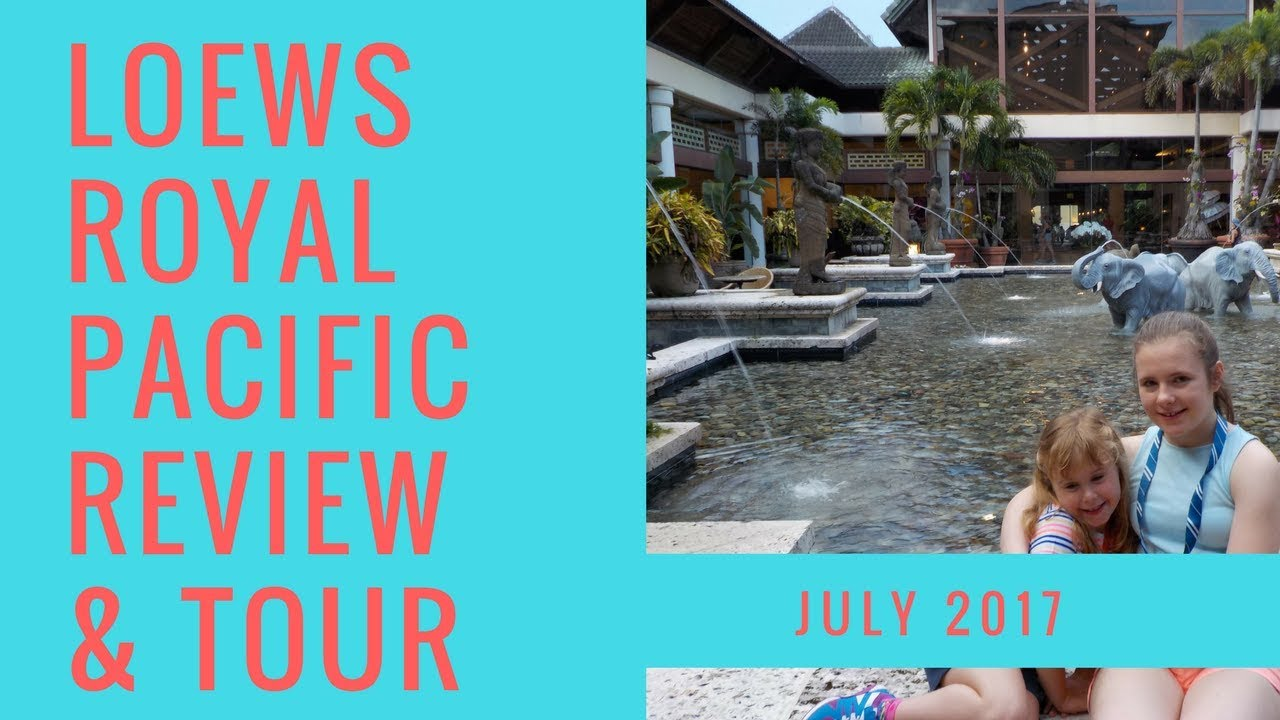 Loews Royal Pacific Resort Universal Orlando Review Tour 2017