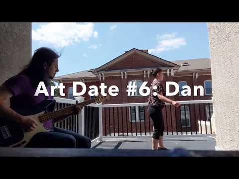 Art Date #6: Dan