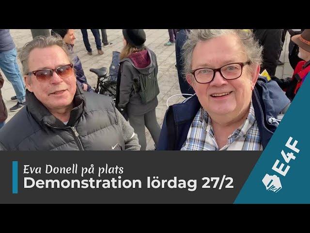 På plats: Demonstration i Stockholm lördag 27/2