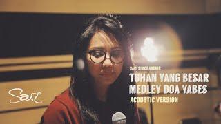Sari Simorangkir - Tuhan Yang Besar Medley Doa Yabes (Acoustic Version)
