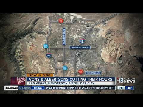 Some Albertsons, Vons Stores Reducing Hours