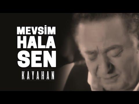 Kayahan - Mevsim Hala Sen