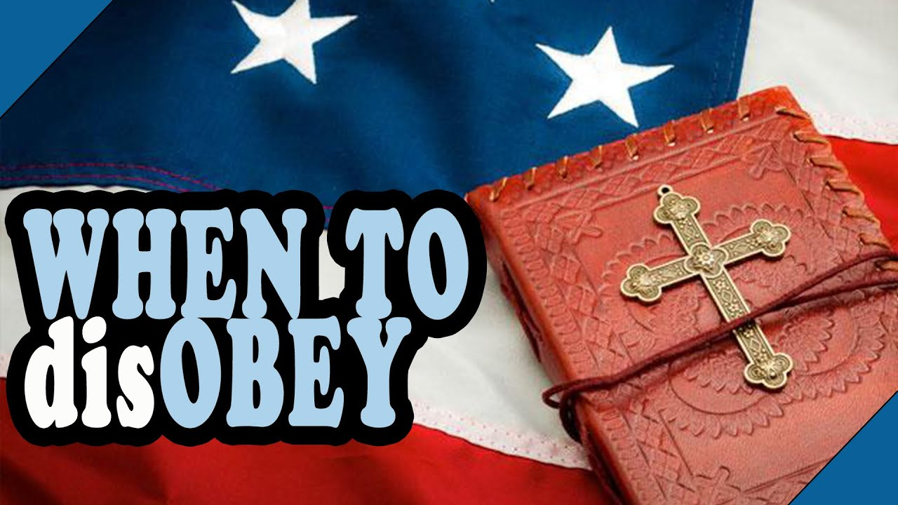 Romans 13 and Government || When Should Christians Disobey?