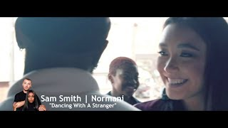 Dancing With A Stranger | Sam Smith & Normani