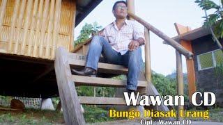 Wawan CD - BUNGO DIASAK URANG, Cipt. Wawan CD (Official Music Video)