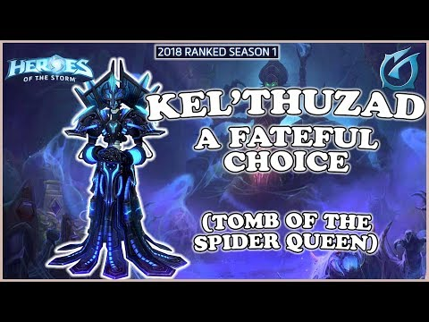 Grubby | Heroes of the Storm - Kel'Thuzad - A fateful Choice - HL 2018 S1 - Tomb of the Spider Queen